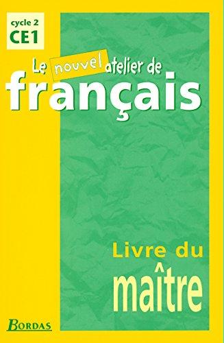 9782047294222: Le Nouvel Atelier de Français CE1 · Livre du maître