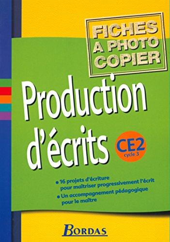 Production d'écrits CE2 Cycle 3 (French Edition): Jacqueline Massonnet