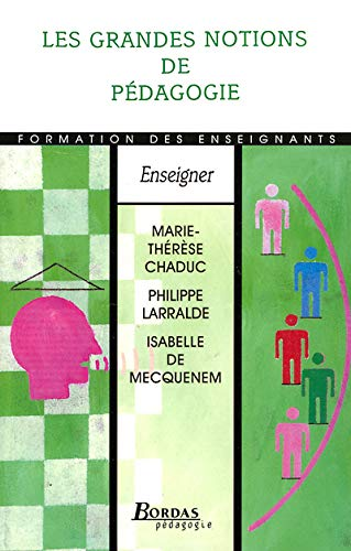 9782047295533: LES GRANDES NOTIONS DE PEDAGOGIE