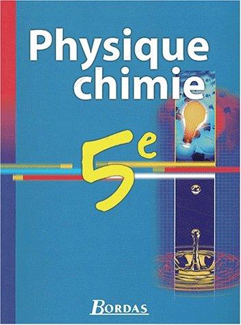 9782047295724: Physique Chimie 5ème