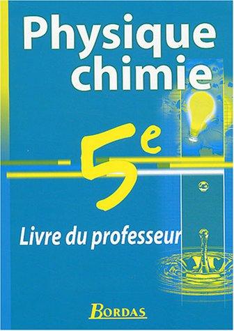 9782047295731: Physique-chimie 5e : Livre du professeur