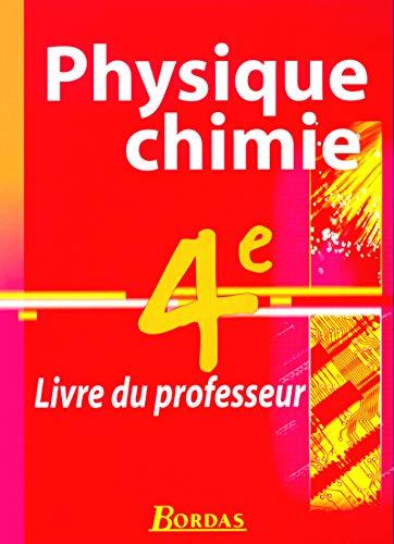 9782047295755: Physique Chimie 4e : Livre du professeur