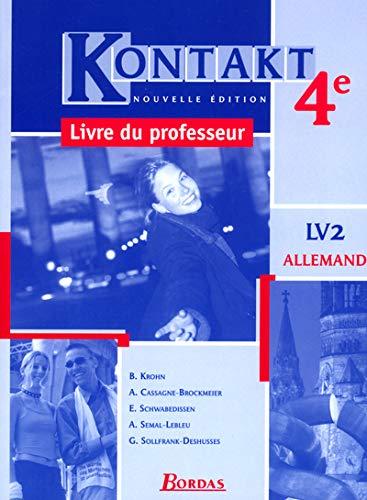9782047296257: Allemand 4ème LV2 Kontakt : Livre du professeur (Kontakt(Alleman)
