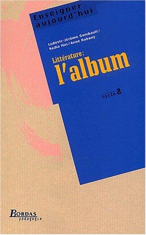 9782047296417: LITTERATURE : L'ALBUM CYC2 (Ancienne Edition)
