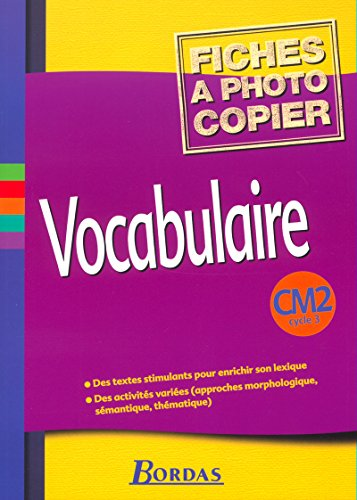 Vocabulaire CM2 Cycle 3. (French Edition): cycle 3: CM2 (Fiches) Vocabulaire