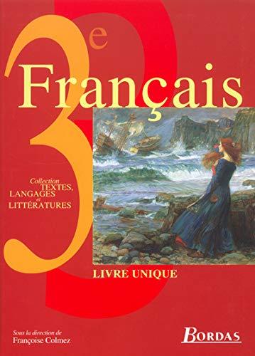 9782047297346: Textes, langages et littératures : Français, 3e - Livre unique (Manuel)