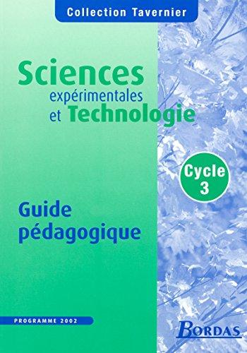 Sciences expérimentales et technologie Cycle 3 : Bernard Calmettes; J-L