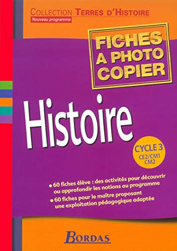 9782047298398: Histoire Cycle 3 : Fiches � photocopier