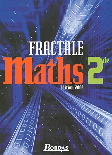 Fractale : Maths, 2de (Manuel): Guy Bontemps