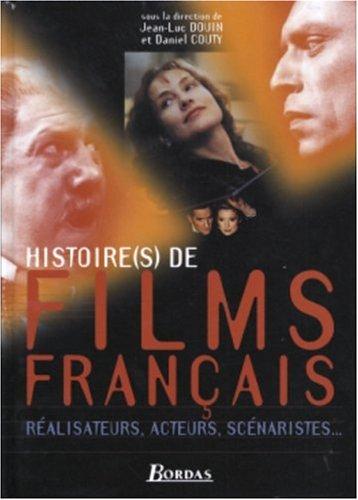 9782047299517: HISTOIRE(S) DE FILMS FRANCAIS (Ancienne Edition)