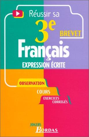 9782047300374: Français Expression écrite, Réussir sa 3ème Brevet (Jokers)