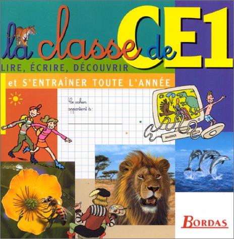 9782047300558: CLASSE DE CE1 (Ancienne Edition)
