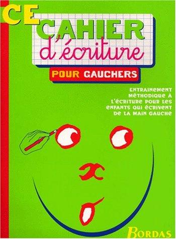 9782047301203: Cahiers de : Ecriture pour gauchers, du CE1 au CE2 - 7-8 ans
