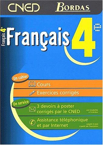 9782047302088: FRANCAIS 4E - CNED/BORDAS (Ancienne Edition)