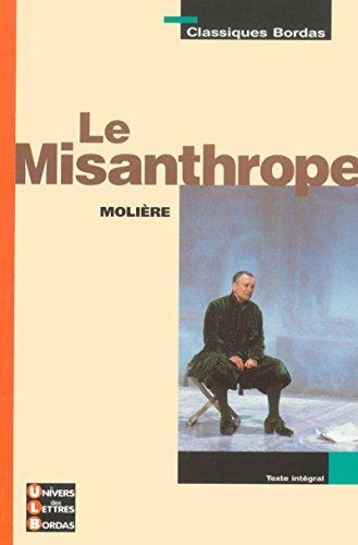 9782047303528: Le misanthrope (Classiques Bordas)