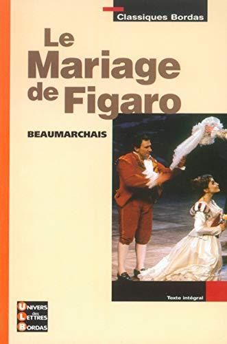 9782047303566: Le mariage de Figaro (Classiques Bordas)