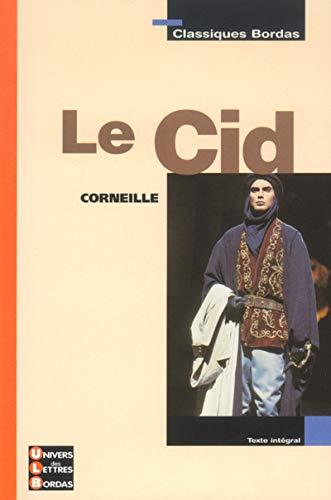 9782047303573: Le Cid (Classiques bordas)