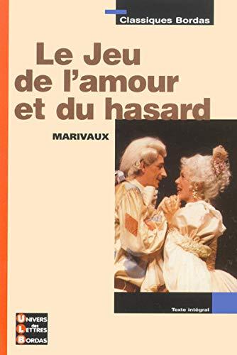 9782047303610: Jeu de l amour et du hasard (Classiques Bordas)