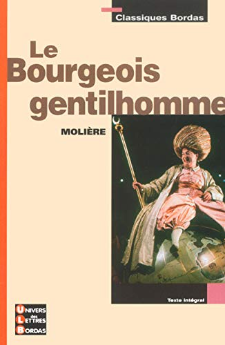 9782047303641: Le bourgeois gentilhomme