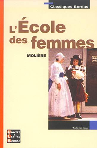 9782047303665: L'école des femmes (Classiques bordas)