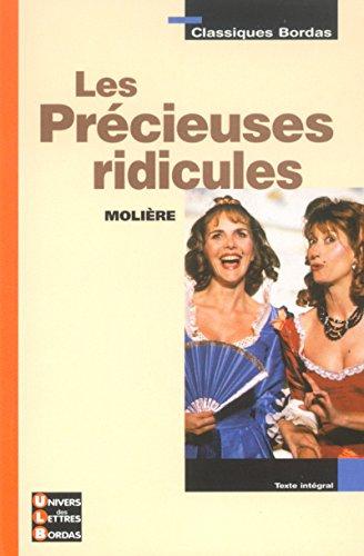 9782047303702: Classiques Bordas : Les Pr�cieuses ridicules