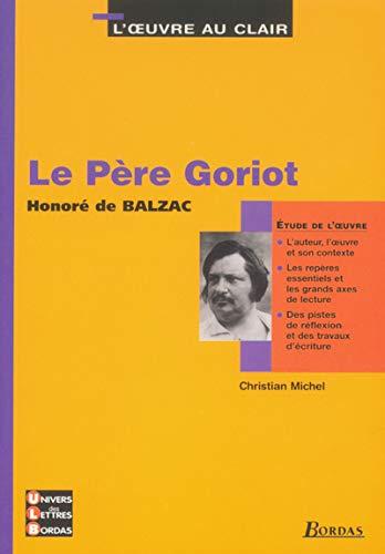 9782047303863: 3 - U.L.B. ETUDE LE PERE GORIOT (Ancienne Edition)