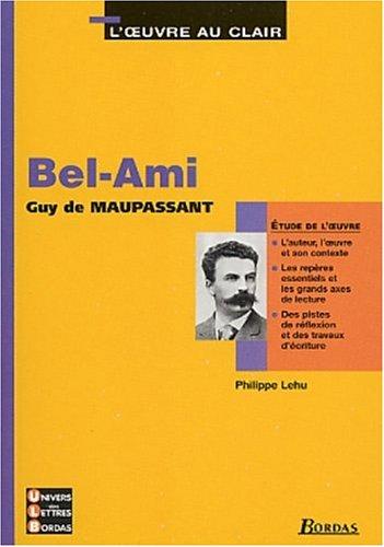 9782047303900: 10 - U.L.B. ETUDE BEL AMI (Ancienne Edition)