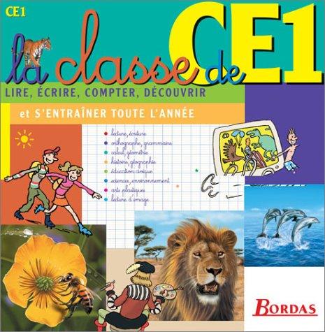 9782047304600: LA CLASSE DE CE1 (Ancienne Edition)