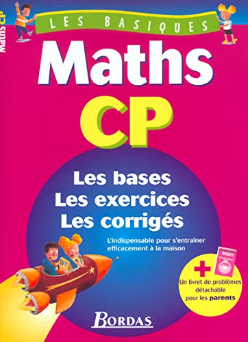 9782047304679: LES BASIQUES - MATHS CP (Ancienne Edition)