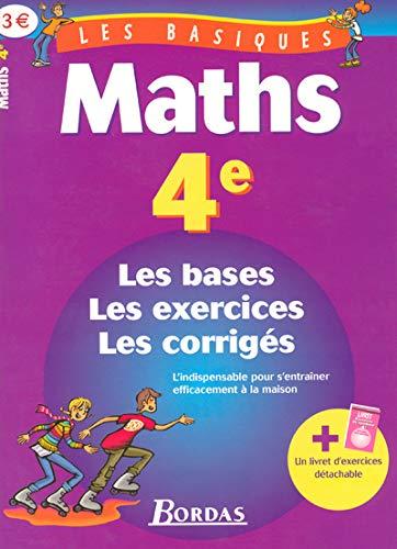 9782047304860: LES BASIQUES - MATHS 4E (Ancienne Edition)