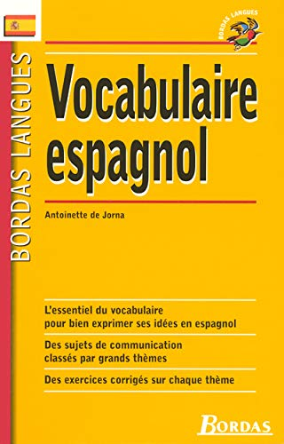 VOCABULAIRE ESPAGNOL: Jorna, Antoinette De