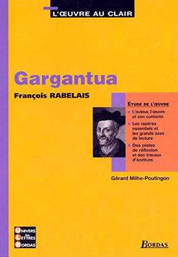 9782047305577: Gargantua de François Rabelais (L'oeuvre au clair)