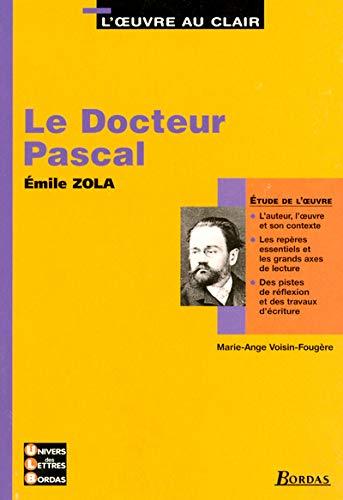 Le docteur Pascal, Émile Zola : Etude: Voisin-Fougère, Marie-Ange