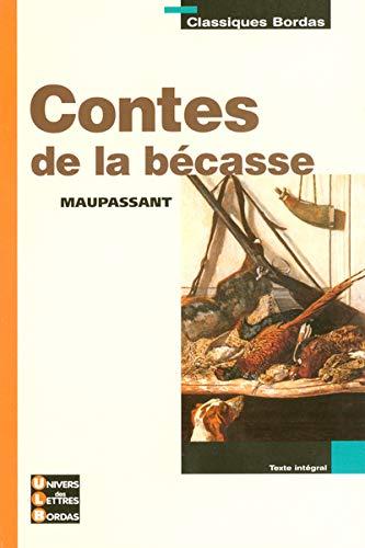 9782047305683: Classiques Bordas · Maupassant · Contes de la bécasse