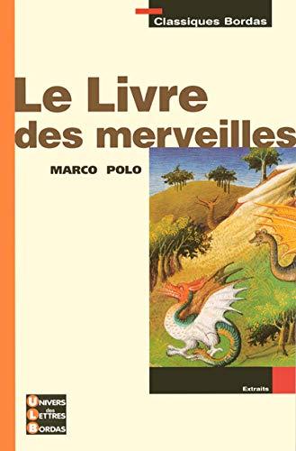 9782047305829: LE LIVRE DES MERVEILLES MARCO POLO