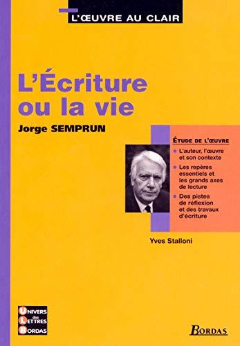9782047306239: L'Ecriture ou la vie (French Edition)
