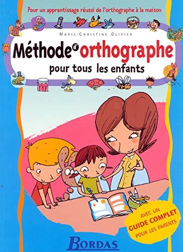 9782047306659: Methode D'Orthographe