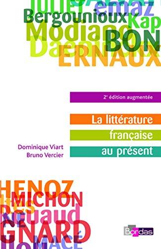 9782047309476: La litterature francaise au present (French Edition)