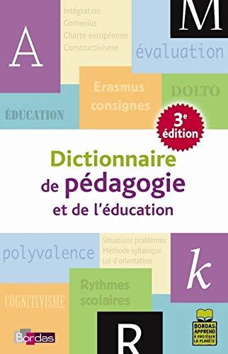 Dictionnaire de pédagogie et de l'éducation [Aug 01, 2007] Arenilla, Louis; ...