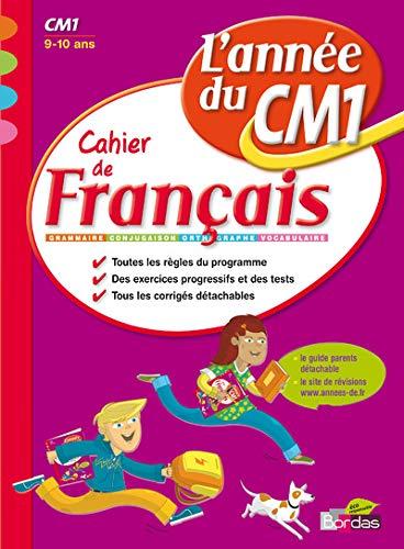 9782047314852: L'année du CM1 - Cahier de Français