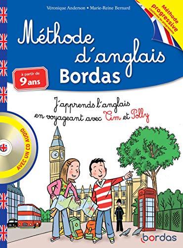 9782047319734: Méthode d'anglais Bordas à partir de 9 ans : J'apprends l'anglais en voyageant avec Tim et Polly (1CD audio)