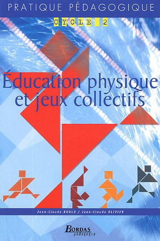 9782047320587: ED. PHYS. & JEUX COLL. CYC2 - 05 (Ancienne Edition)