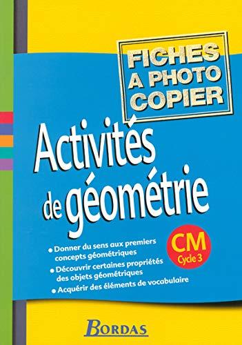 9782047320693: Activités de géométrie : CM - Cycle 3