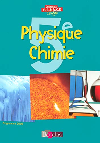 """physique chimie ; 5eme ; manuel (edition 2006)"": Bernard Dirand, Dominique Ducourant, ..."