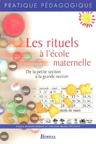 9782047321294: LES RITUELS A L' ECOLE MATERNELLE (Ancienne Edition)