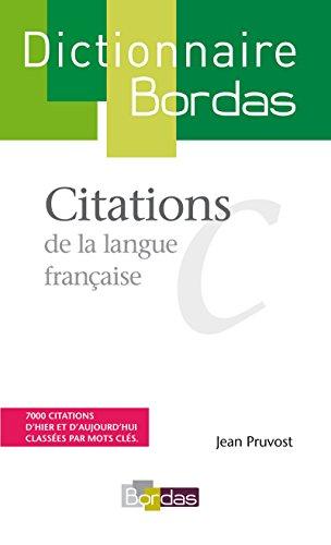 Citations de la langue française (French Edition): Jean Pruvost