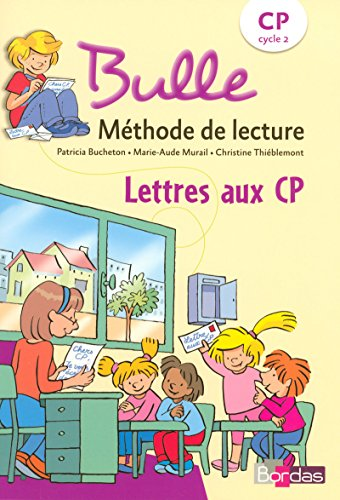 9782047322956: Bulle Fichier Photocopiable Lettres aux CP (French Edition)