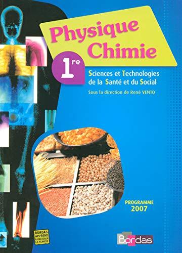 9782047323038: Physique Chimie 1e Sciences et Technologies de la Santé et du Social (French Edition)