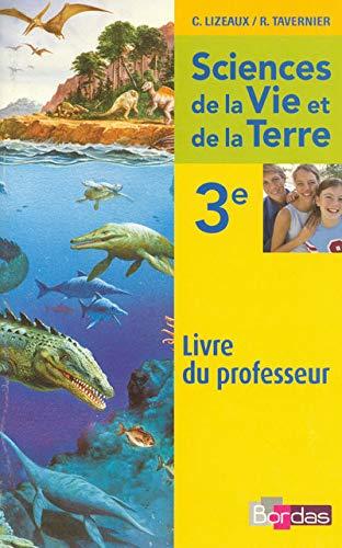 9782047323335: Lizeaux / Tavernier SVT 3e Livre du professeur