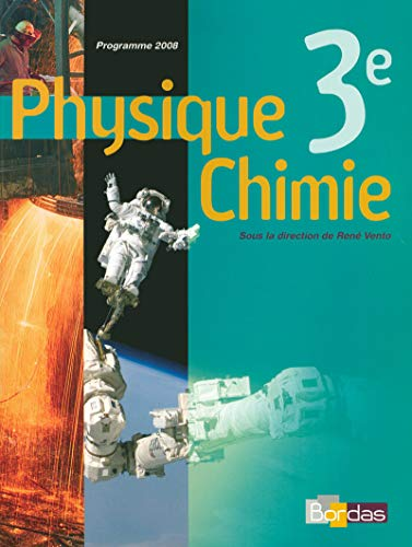 9782047323342: Physique Chimie 3e (French Edition)
